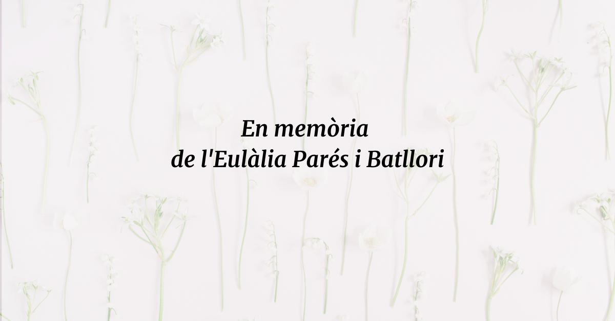 En memòria de l'Eulàlia Parés